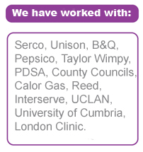 Serco, Unison, B&Q, Pepsico, Taylor Wimpy, PDSA, County Councils, Calor Gas, Reed, Interserve, UCLAN, University of Cumbria